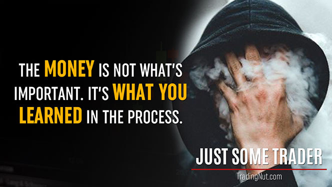 JustSomeTrader Quote 3